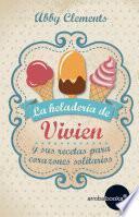 La heladería de Vivien y sus recetas para corazones solitarios