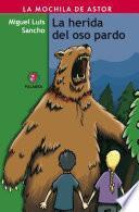 La herida del oso pardo