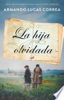 La hija olvidada (Daughter's Tale Spanish edition)