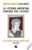 La historia argentina contada por mujeres III