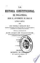 La historia constitucional de Inglaterra desde el advenimiento de Jorge III (1760-1971).