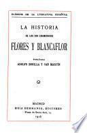 La historia de los dos enamorados Flores y Blancaflor