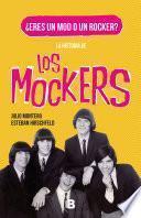 La historia de los Mockers
