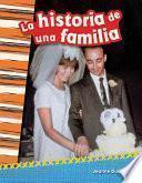 La historia de una familia (A Family's Story) (Spanish Version)