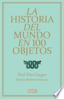 La historia del mundo en 100 objetos