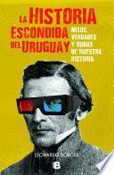 La historia escondida del Uruguay