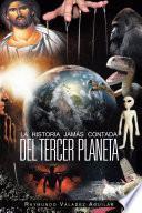 La Historia Jam S Contada del Tercer Planeta