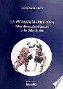 La «humanitas» Hispana
