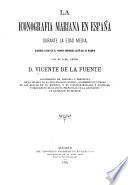 La iconografia Mariana en España durante la Edad Media