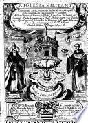 La iglesia militante; cronologia sacra, y epitome historial de todo quanto ha sucedido en ella