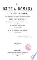 La Iglesia Romana y la revolucion, 2