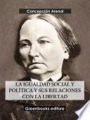 La igualdad social y política y sus relaciones con la libertad