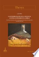 La (in)visibilización de la violencia contra las mujeres en la Biblia