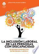La inclusión laboral de las personas con discapacidad