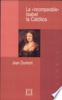 La «incomparable» Isabel la Católica