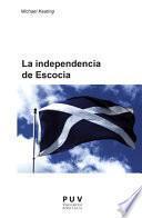 La independencia de Escocia