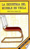 La industria del mueble en Yecla