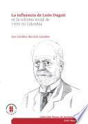 La influencia de León Duguit en la reforma social de 1936 en Colombia