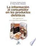 La información al consumidor en los productos dietéticos