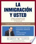 La inmigracion y usted