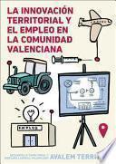 La innovación territorial y el empleo en la Comunidad Valenciana