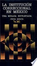La institución correccional en México