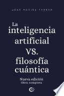 La inteligencia artificial vs. filosofía cuántica