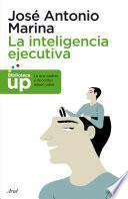 La inteligencia ejecutiva