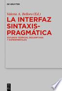 La Interfaz Sintaxis-Pragmática
