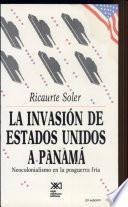 La invasión de Estados Unidos a Panamá