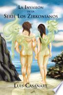 La Invasión De La Serie Los Zirkonianos