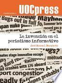 La invención en el periodismo informativo