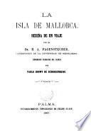 La Isla de Mallorca,reseña de un viaje por ---