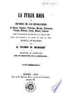 La Italia roja, ó, Historia de las revoluciones de Roma, Nápoles, Palermo ...