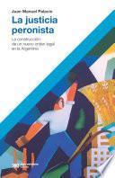La justicia peronista