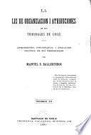La Lei de organización i atribuciones de los tribunales de Chile