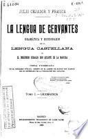 La lengua de Cervantes: Gramática.- 572 p