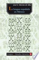 La lengua española en México
