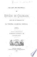 La ley de escuelas del Estado de Colorado