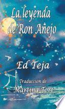La leyenda de Ron Añejo