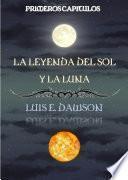 La Leyenda del Sol y la Luna - Primeros Capitulos