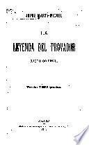 La leyenda del trovador (libro original).
