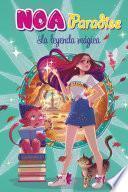 La leyenda mágica (Noa Paradise 2)