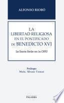 La libertad religiosa en el pontificado de Benedicto XVI