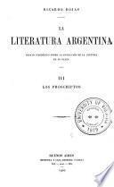 La literatura argentina: Los proscriptos