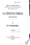 La literatura francesa moderna. II. La transición