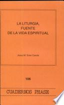 La Liturgia, fuente de la vida espiritual