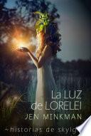 La Luz de Lorelei (Historias de Skylge no2)