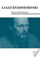 La luz en Dostoeivski