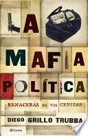 La mafia política